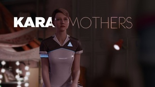 Kara - Mothers by Daughter [Detroit: Become Human] GMV