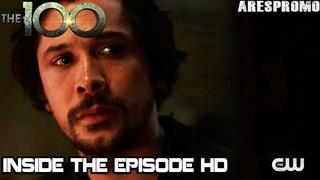 The 100 5x09 Inside The Episode Season 5 Episode 9 [HD]