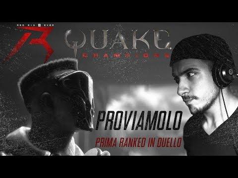 QUAKE Champions | PROVIAMOLO PRIMA RANKED IN DUELLO - Gameplay ITA