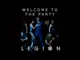 Dance of Legion (FX) Season 1 and 2 // Welcome to the Party