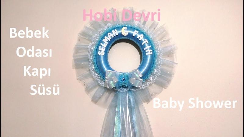 DIY, Baby Shower, Baby Door Decor, Tüllü Bebek Odası Kapı Süsü Yapılışı,Bebek Görme