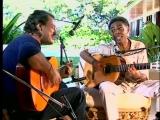Toquinho and Gilberto Gil - Tarde em Itapo