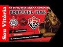 Provável time do Corinthians e Vitória com banco de reservas e departamento médico do Leão