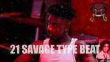 21 SAVAGE TYPE BEAT - FIRE (Prod. by Ted Dillan)