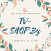 Телемагазин TV-Shop.by  — место хороших покупок