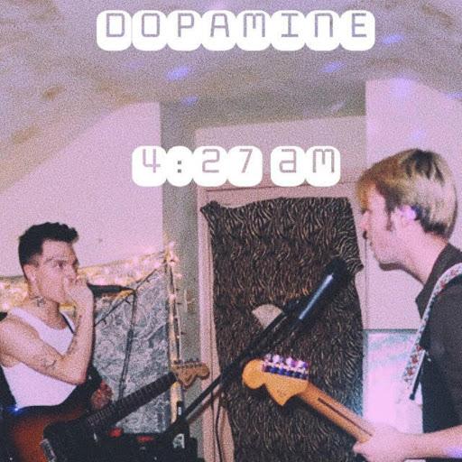 Dopamine альбом 4:27 Am