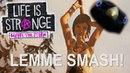 Lemme Smash Life is Strange Edition