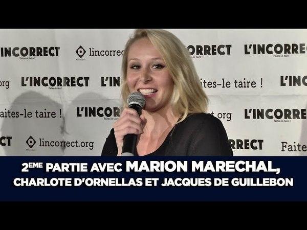 Debranchons mai 68 - 2ème partie AVEC MARION MARECHAL, C. d'Ornellas et J. de Guillebon