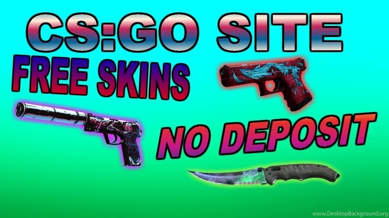 Free Items for CSGO,DOTA2,H1Z1 on 10$! Deposit is not needed!