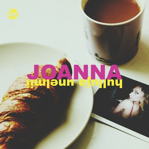 Joanna альбом Hulluja unelmii