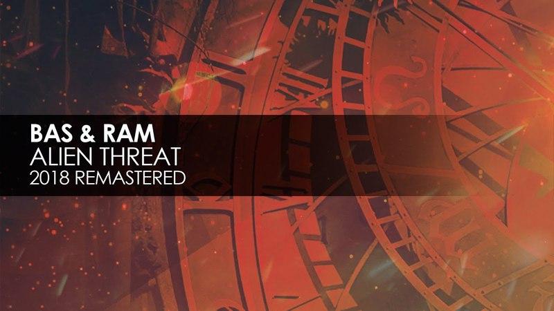 Bas RAM - Alien Threat (Remastered 2018)