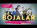 Bojalar SHOU 2017 50 kulgu 50 qo'shiq nomli konsert dasturi