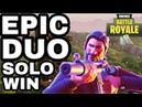 EPIC SOLO DUO WIN IN FORTNITE BATTLE ROYALE