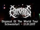 Primordius LIVE @ Disposal The World Tour - Schweinfurt 21.01.2017 - Dani Zed Defeated Sanity