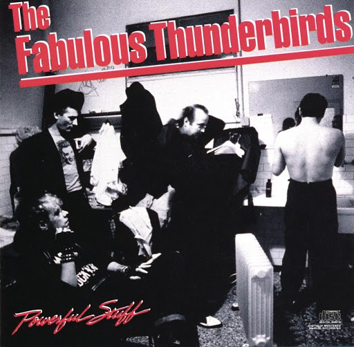 The Fabulous Thunderbirds альбом Powerful Stuff