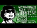 Ruhm Ehre für Muammar al-Gaddafi * Tod seinen feigen Mördern und der NWO