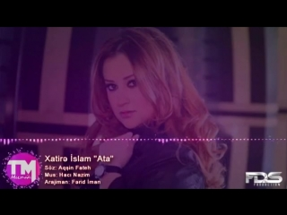 Xatire Islam - Ata (Audio).mp4