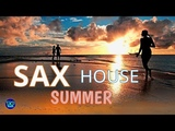 BEST OF SAX HOUSE CHILLOUT LOUNGE SAXOPHONE MUSIC SUMMER RELAXING MUSIC TOP MIX ROMANTIC RELAX
