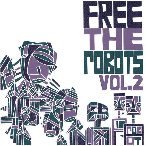Free The Robots альбом Free the Robots Vol. 2 - EP