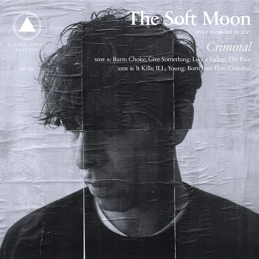 The Soft Moon альбом Criminal