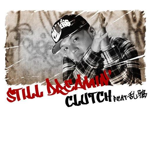 Clutch альбом still dreamin'