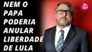 Yarochewsky nem o papa poderia anular habeas corpus de Lula