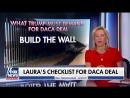 Laura Ingraham-s DACA deal checklist