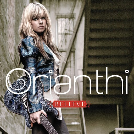 Orianthi альбом Believe (International Version)