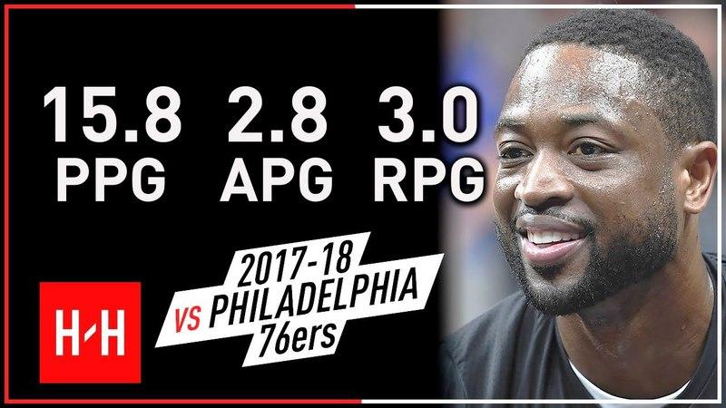 Dwyane Wade Full Highlights vs Philadelphia 76ers from 2017-18 NBA Regular Season! VINTAGE!