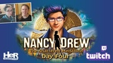 Nancy Drew The Shattered Medallion Day Four Twitch HeR Interactive