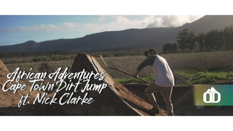African Adventures - Cape Town Dirt Jump ft. Nick Clarke