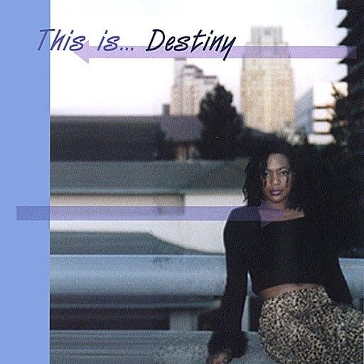 Destiny альбом This is... Destiny