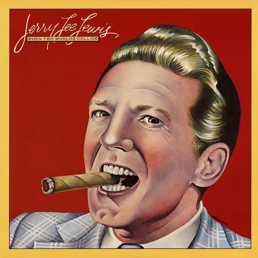Jerry Lee Lewis альбом When Two Worlds Collide
