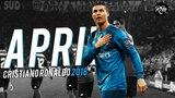 Cristiano Ronaldo - April 2018 ● Best Skills & All Goals HD