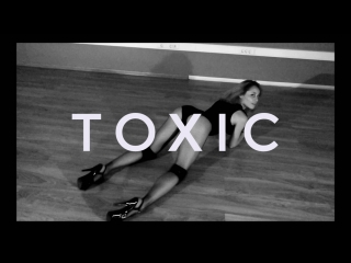 Toxic (cover) // Dance video // Choreo by Vlasovskikh Veronika