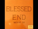 Blessed End - Movin' On 1971 (FULL ALBUM) Psychedelic Rock