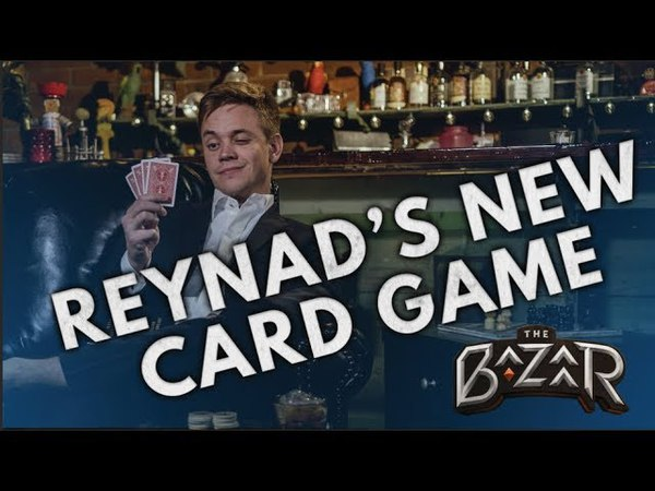 The Bazaar | Reynads New Card Game