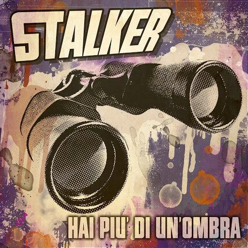 stalker альбом Hai più di un'ombra