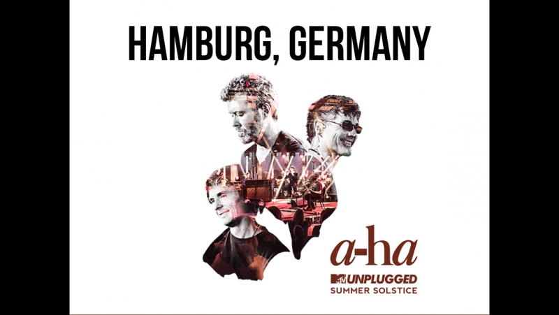 A-ha - Scoundrel Days - MTV Unplugged - Hamburg - 30.01.18