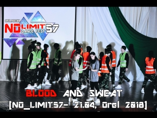 BLOOD AND SWEAT [NO_LIMIT57- 21.04, Orel 2018]