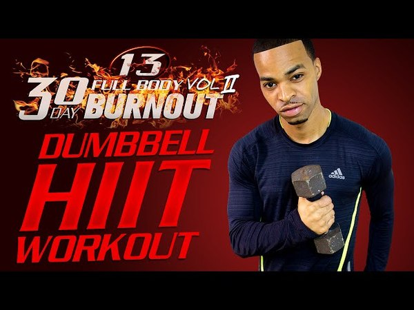 45 Min. Total Body Light Dumbbell HIIT Workout | Day 13 - 30 Day Full Body Burnout Vol. 2