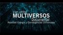 Multi Universos Dimensiones Documental Full Esp Latino