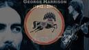 LIFE ITSELF -- GEORGE HARRISON (2015 video)