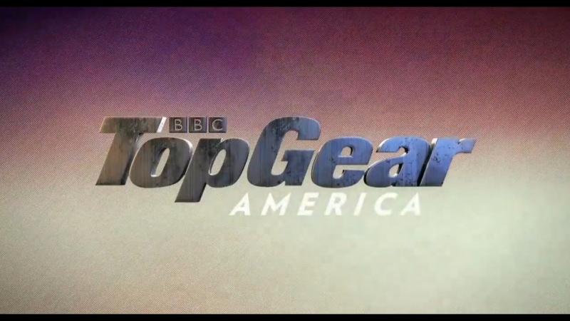 Топ Гир Америка 6 сезон 1 серия - Перезапуск / Top Gear America