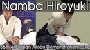 Aikikai Aikido Namba Hiroyuki Shihan 56th All Japan Aikido Demonstration 2018