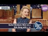 Rachel McAdams Went on a Ride Along with J. Lo Original