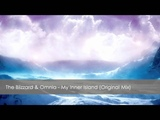 The Blizzard &amp Omnia - My Inner Island (Original Mix)