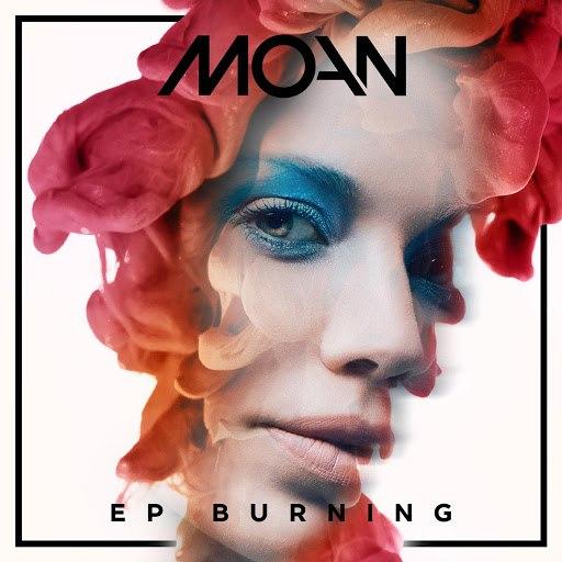 Moan альбом Burning - EP