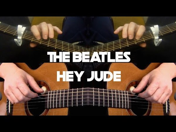 (New Mix) The Beatles - Hey Jude - Fingerstyle Guitar
