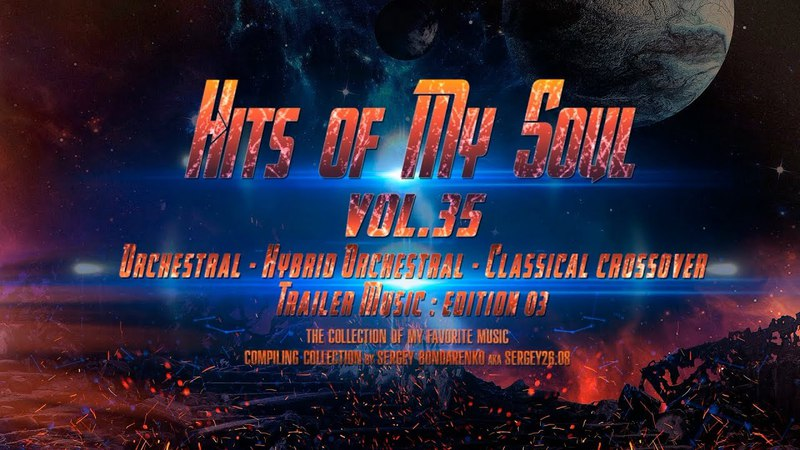 Hits of My Soul Vol. 35 (Trailer Music : Edition 03) (2018) (Semple)